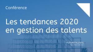 FUTURSTALENTS Blog Les tendances 2020 en gestion des talents Jean-Baptiste Audrerie 2020-02-20